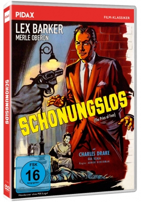 Schonungslos (The Price of Fear)
