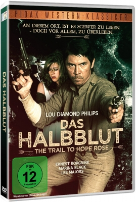 Das Halbblut (The Trail to Hope Rose)