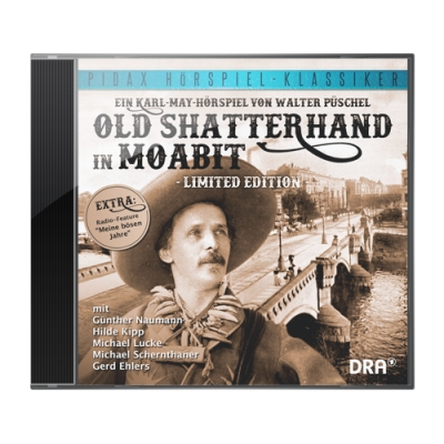 Old Shatterhand in Moabit (Limited Edition)